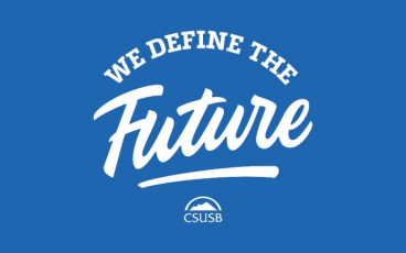 CSUSB - We Define The Future