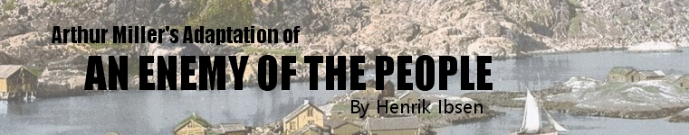 Author Miller's Adaptation of an enemy of the people.