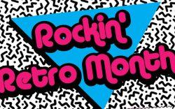 Rockin' Retro Month