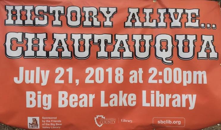 Big Bear: History Alive … Chautauqua