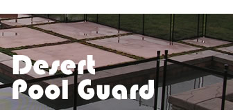 Desert Pool Guard Small