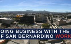 Doing Business With San Bernardino