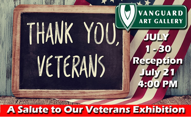 Salute to Our Veterans Art Exhibition Reception, July 21st
